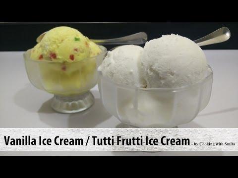 Video Eggless Vanilla Ice Cream & Tutti Frutti Ice Cream Recipe in Hindi by Cooking with Smita
