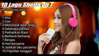 10 Lagu SHEILA ON 7 Versi KERONCONG LARASATI Di Jamin Bikin Adem