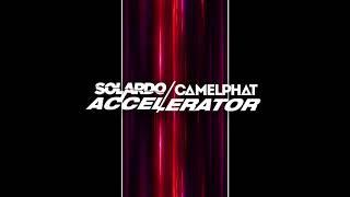 Solardo & CamelPhat - Accelerator [Ultra Music]
