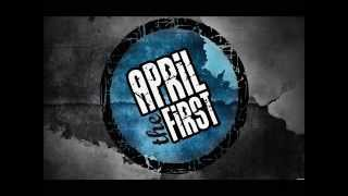 Video April The First - Overcome