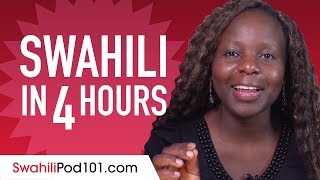 Learn Swahili in 4 Hours – ALL the Swahili Basics You Need