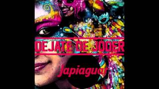 Dejate de Joder (Audio) - Japiaguar (Video)