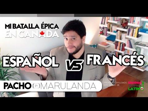 Mi batalla épica en Canadá: Español vs. Francés | Pacho Marulanda