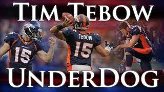 TIM TEBOW – UNDERDOG