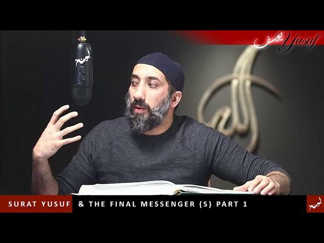 Surat Yusuf & The Final Messenger (S) Part 1