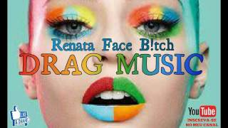 Trouble - Drag Music Bate Cabelo By Renata Face B!tch