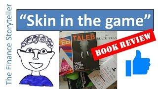 Skin in the game (Nassim Taleb) book review