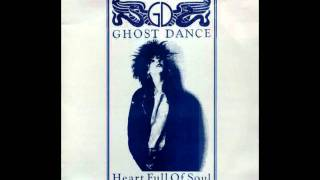 Ghost Dance - Heart Full Of Soul (The Yardbirds Cover)