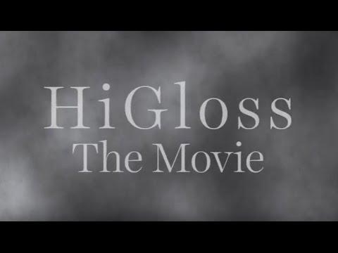 Putzen wie ein Held: HiGloss the Movie