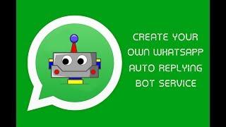 Create You own Auto Reply Whatsapp bot + Auto Responder Tutorial Demo    Hacker zx
