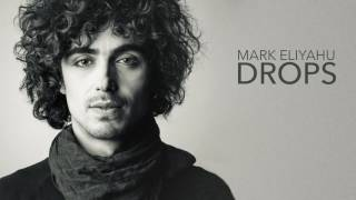 Mark Eliyahu - Drops