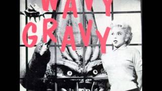 Wavy Gravy  - Julius Sorrell   -I Fucked An Old Gal In The Graveyard