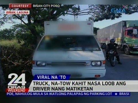 [GMA]  Truck, na-tow kahit nasa loob ang driver nang matiketan