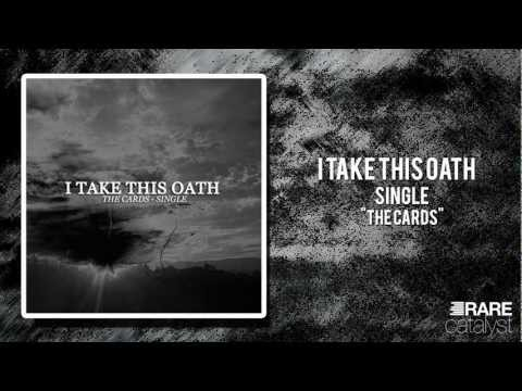 I Take This Oath - The Cards