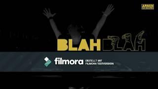 Armin Van Buuren   Blah Blah Blah   (10 Stunden Version)
