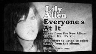 Everyone's at It - Lily Allen