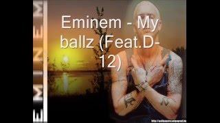 Eminem - My ballz