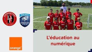 L'éducation au numérique avec Orange : Dammarie Football Bois Gueslin
