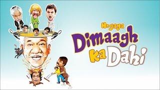 Hogaya Dimaagh Ka Dahi - Official Trailer