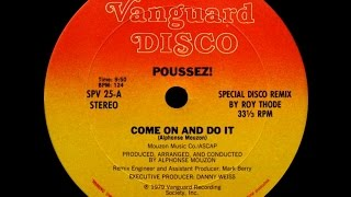 Poussez! - Come On And Do It (12'' Version) ℗ 1979