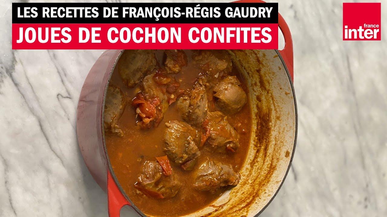 Les joues de cochon confites - Les recettes de François-Régis Gaudry