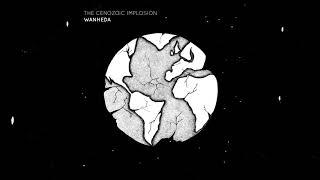 Wanheda - The Cenozoic Implosion [Full Album]