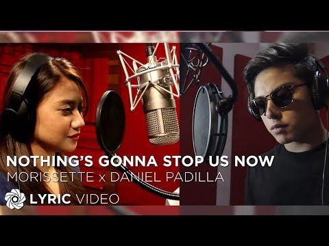 Daniel Padilla And Morissette - Nothing's Gonna Stop Us Now (Official Lyric Video) Mp3