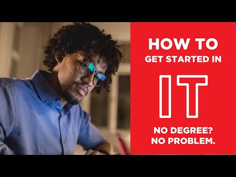 How to Get Started in IT - Information Technology Fundamentals ...