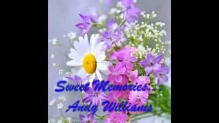 Andy Williams   -   Sweet Memories