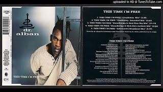 Dr. Alban – This Time I'm Free (Stonebridge & Nick Nice Big Mix – 1995)