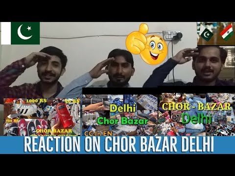 #DELHI  Pakistani Reaction On Chor Bazar Delhi - Buy cheap price shoes, electronics, camera and more