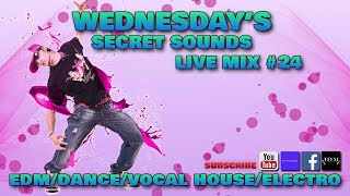 WEDNESDAY'S SECRET SOUNDS / LIVE MIX #24/ CLUB MIX / KLUBOWA MUZA