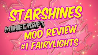 StarShines Minecraft Mod Review: 01 The Fairy Light Mod