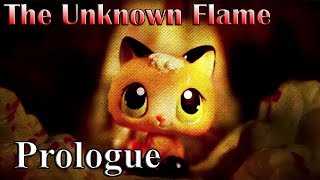 The Unknown Flame: Prologue