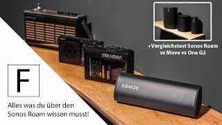Ausführliche Sonos Roam Vorstellung mit allen Features - inkl. Hörvergleich Roam vs. Move vs. One G2