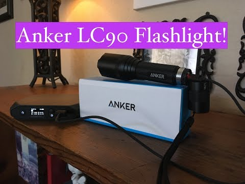 Anker LC90 Flashlight Review-This Thing Rocks!