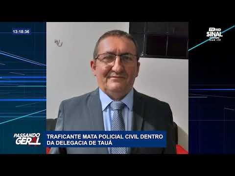 TRAFICANTE MATA POLICIAL CIVIL DENTRO DA DELEGACIA DE TAUÁ.