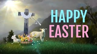 New Easter Wishes Images, Card,greetings, Sms, Video,for Your Nearest And Dearest Ones