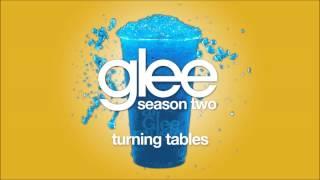 Turning Tables   Glee [HD FULL STUDIO]