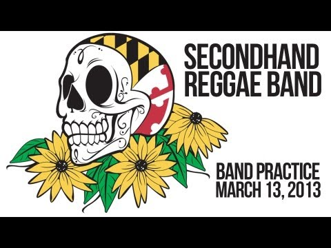 Secondhand Reggae Band Practice 3-13-2013