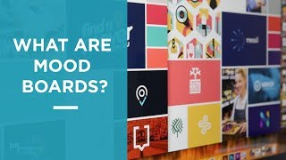 What are mood boards? | Graphic design logo tips 2018