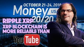 Ripple XRP: The XRP Blockchain Is More Reliable Than YouTube