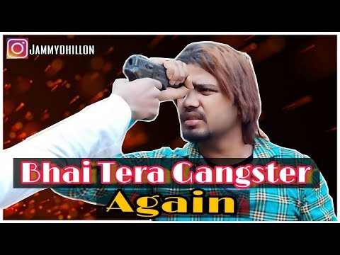 Bhai Tera Gangster Returns  || The Unexpected Twist || JAMMY BROTHERS