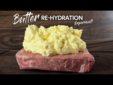 Yum: Re-Hydrated Steak With 1lbs of BUTTER