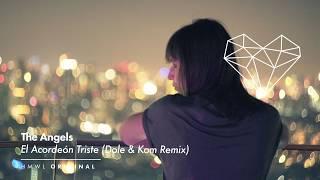 The Angels - El Acordeón Triste (Dole & Kom Remix) [Afro House / HMWL 2020]