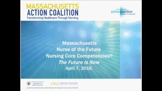 WEBINAR | Massachusetts Nurse of the Future Nursing Core Competencies: The Future is Now