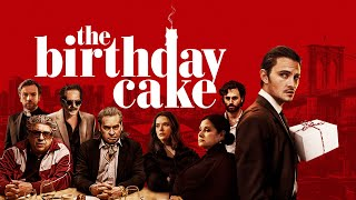 The Birthday Cake - Official Trailer
