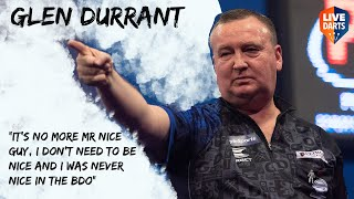 "Glen Durrant: ""It's no more Mr nice guy, I don't need to be nice and I was never nice in the BDO"""
