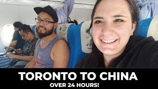 Our LONGEST travel day EVER! | Toronto to CHINA