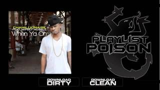 Chamillionaire - When Ya On Feat. Nipsey Hussle [HD]  DOWNLOAD